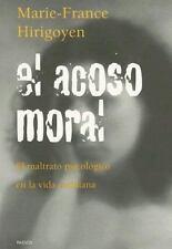 Acoso Moral : El Maltrato Psicologico en la Vida Cotidiana-ExLibrary