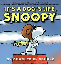 Peanuts: It's a Dog's Life, Snoopy by Charles Schulz (2001, Paperback)