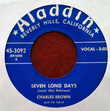 CHARLES BROWN - SEVEN LONG DAYS b/w DON'T FOOL WITH MY HEART - ALADDIN 45