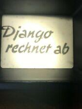 2 x Super 8 Film  Django rechnet ab / Geh zum Teufel Django 0hne Cover  B-14570