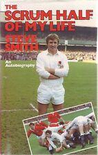 The Scrum Half of My Life by Steve Smith (Hardback 1984)
