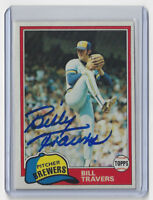 1981 BREWERS Bill Travers signed card Topps #704 AUTO Autographed Milwaukee