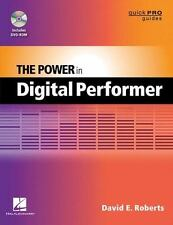 The Power in Digital Performer by David E. Roberts (2012, Paperback / Mixed Med…