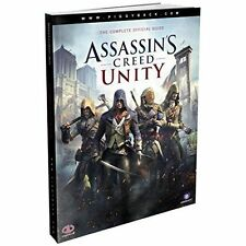 Assassin's Creed Unity - The Complete Official Guide with Map by Piggyback