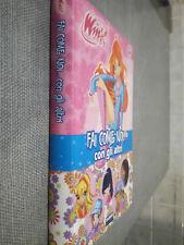 WINX CLUB FAI COME NOI...CON GLI ALTRI FABBRI EDITORI  PRIMA EDIZIONE  2007