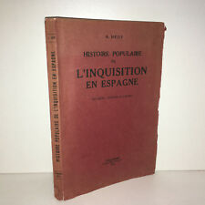 A. Heus HISTOIRE POPULAIRE DE L'INQUISITION EN ESPAGNE 1934 l'églantine - BB6B