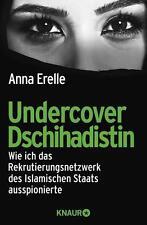 Undercover Dschihadistin - Anna Erelle - UNGELESEN