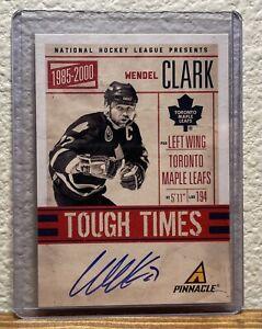 2011-12 Pinnacle Tough Times Autographs Wendel Clark 76/299