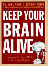 Very Good, How to Keep Your Brain Alive by Katz, Lawrence, Rubin, Manning (1999)
