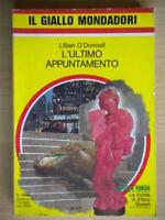 L'ultimo appuntamentoO'Donnell LillianMondadorigiallo1888higgins clark 42