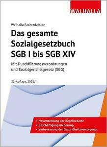 Das gesamte Sozialgesetzbuch SGB I bis SGB XIV Walhalla Fachredaktion Buch 2021