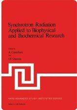 Synchrotron Radiation Applied to Biophysical an, Castellani, A.,,