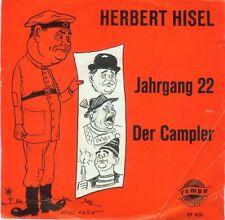 Herbert Hisel - Jahrgang 22 + der Casmpler - 1 Single-Schallplatte