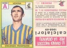 FIGURINA CALCIATORI PANINI A-1968/69 * VERONA, TRASPEDINI*NUOVA,PERFETTA,SUPER