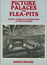 PICTURE PALACES AND FLEA-PITS - BOOK - AUSTRALIANS AT THE PICTURES - 0949825034