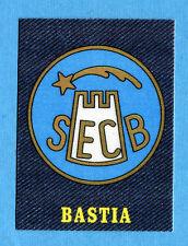 JEAN'S FUSSBALL WM Panini 78 - Figurina-Sticker - BASTIA - SCUDETTO -New