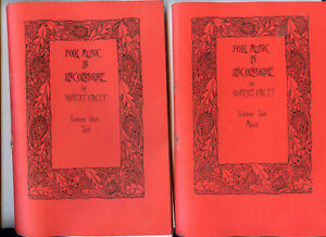 FOLK MUSIC IN LINCOLNSHIRE BY ROBERT PACEY, VOL 1 TEXT, VOL 2 MUSIC
