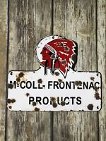 """VINTAGE MCCOLL FRONTENAC PRODUCTS """"RED INDIAN"""" 9"""" PORCELAIN METAL GAS & OIL SIGN"""