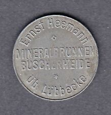 Büscherheide -Ernst Heemann Mineralbrunnen Büscherheide- Pfandmarke aus Zink