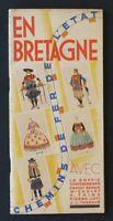 Brochure touristique BRETAGNE 1930 années 30 Chemins de Fer de l'Etat