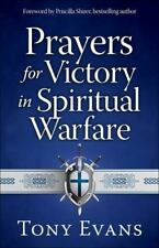 Prayers for Victory in Spiritual Warfare - Evans, Tony