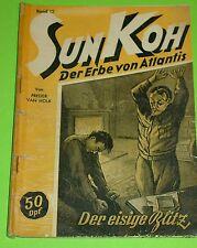 SUN KOH - ROMANHEFT NR. 12 / PLANET VERLAG 1949 -1953 / FREDER VAN HOLK