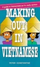 Making Out in Vietnamese (Making Out Books) Constantine, Peter Paperback