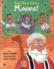 Happy Day Bks.: Yes, You Can, Moses! by Sandra Brooks (1995, Paperback)