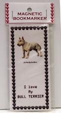 """Bull Terrier Dog #1 Magnetic Bookmarker, """"I Love My Bull Terrier"""""""