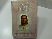 IN HIS IMAGE Finding Courage Hope & Confidence to Become More Christlike Mormon