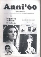 ANNI '60 N°5/1999 MILVA E IL TEATRO PAOLO LIMITI LUIGI TENCO ACCADDE NEL 1967
