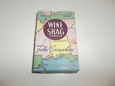 Vintage Wine Shag Tobacco Package Advertising Tobacciana Collectible!