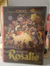 Les Aventures de Rosalie. CALVO. 1946 Edition originale.