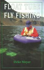 MEYER DEKE ANGLING BOOK FLOAT TUBE FLY FISHING TROUT paperback BARGAIN new