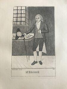 Orig.19thC John Kay Engraving William Brodie