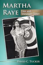 MARTHA RAYE - TUCKER, DAVID C. - NEW PAPERBACK BOOK