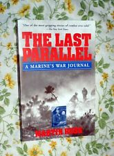 THE LAST PARALLEL A MARINE'S WAR JOURNAL SOFTCOVER
