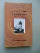 Das Dorf im Wechsel des Jahrhunderts 2000 Pfalz Rodenbach signiert
