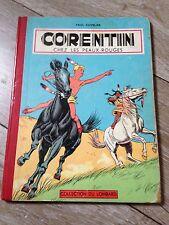 CORENTIN chez les peaux rouges de paul cuvelier (1956) EO côte BDM 200e RARE