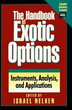 The Handbook of Exotic Options: Instruments, Analysis, and Application