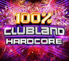 100 Clubland Hardcore 4 CD Set Various Artists - Release May 2017