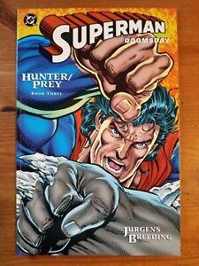 Superman Doomsday, Hunter/ Prey, Book three