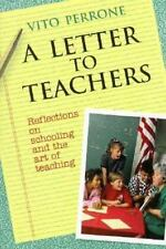 A Letter to Teachers: Reflections on Schooling and the Art of Teaching-ExLibrary