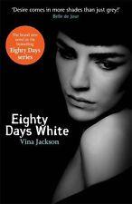 Eighty Days White,Vina Jackson