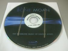 Bone Moan: The Trombone Music of David P. Jones (CD, 2014) - Disc Only