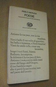 Pablo Neruda POESIE traduzione Quasimodo / Einaudi 1984