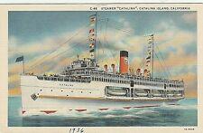 "Steamer ""Catalina"" Catalina Island California Linen postcard"