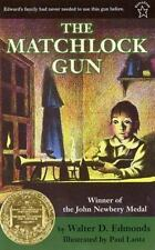 The Matchlock Gun by Walter D. Edmonds NEW (1998, Paperback) Newbery
