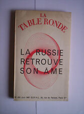 La table ronde - La russie retrouve son ame - N° 233 - Juin 1967