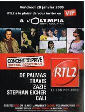 Publicité Advertising 2005 Concert VIP radio RTL 2